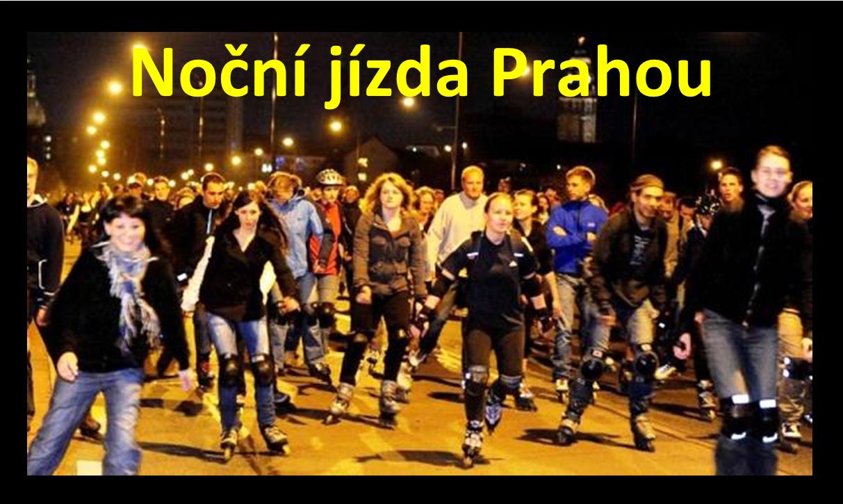 noční jízdy Prahou